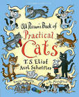 Old Possum's Book of Practical Cats by T. S. Eliot (Hardback, 2013)