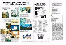 PUBLICITE  1977   SOFITEL  groupe Jacques BOREL hotes au pays des vignes (2pages