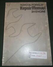 Toyota 2h Forklift Engine Service Shop Repair Workshop Manual