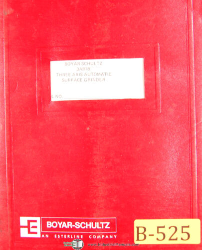 Operations Parts Assembly Manual 1972 Surface grinder Boyar Schultz 3A818
