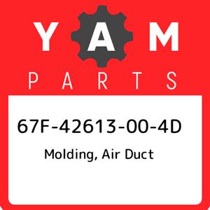 67F-42613-00-4D Yamaha Molding air duct 67F42613004D New Genuine OEM Part