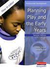 Planning Play and the Early Years by Penny Tassoni, Karen Hucker (Paperback, 2005)