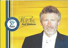 Autogramm Paul Breitner FC Bayern München Real Madrid 48 xDFB Weltmeister 74 DSF