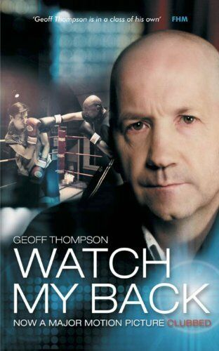 Watch My Back,Geoff Thompson,Peter Consterdine
