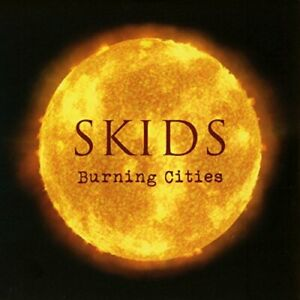 THE-SKIDS-BURNING-CITIES-DELUXE-2CD