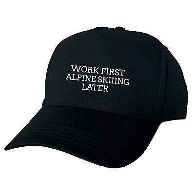 Men's Accessories Gewidmet Work First Alpine Skiiing Later Black Baseball Cap Funny Hat