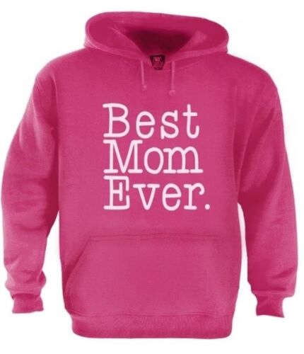 Best Mom Ever Hoodie mother/'s day family present gift cool