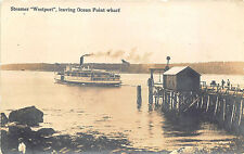 "Ocean Point ME Steamer ""Westport"" Leaving Steamship Landing RPPC Postcard"