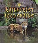 Rainforest Food Chains by Molly And Bobbie Kalma Kalman Aloian (Hardback, 2006)
