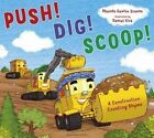 Push! Dig! Scoop!: A Construction Counting Rhyme by Rhonda Gowler Greene (Paperback, 2016)