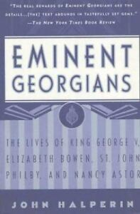 Eminent-Georgians-The-Lives-of-King-George-V-Elizabeth-Bowen-St-John-Philby