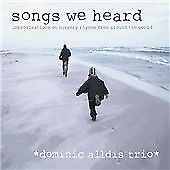 Dominic Alldis Trio : Songs We Heard CD Highly Rated eBay Seller Great Prices