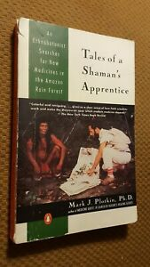 Tales-of-a-Shaman-039-s-Apprentice-An-Ethnobotanist-Searches-for-New-Medicines-in