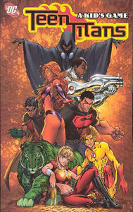 Teen-Titans-Vol-1-A-Kid-039-s-Game-by-Geoff-Johns-amp-Mike-McKone-TPB-DC-2004