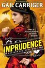 Imprudence by Gail Carriger (CD-Audio, 2016)