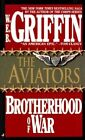 The Brotherhood of War: Book 8 by W. E. B. Griffin (Paperback, 2005)