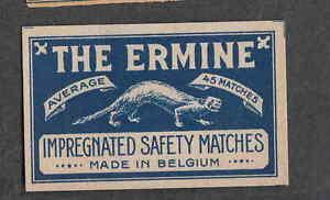 Ancienne étiquette Allumette Belgique BN2270 The Ermine 4 mTF6Z9IL-08031548-261111443