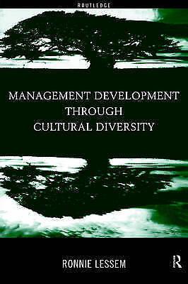 Management Development Through Cultural Diversity by Lessem, Ronnie