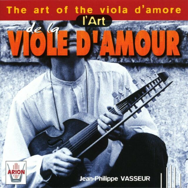 Ensemble Instrumental de Grenoble - The Art of the Viola d'Amore