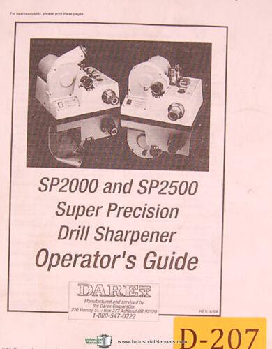 Darex SP2000 and SP2500 Super Precision Drill sharpener Operator/'s Manual 2008
