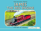 Thomas the Tank Engine the Railway Series: James the Red Engine by Rev. Wilbert Vere Awdry (Hardback, 2015)
