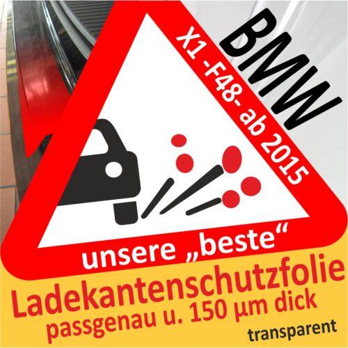 F48 Ladekantenschutzfolie transparent Lackschutzfolie Autofolie BMW X1 ab 2015