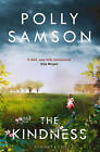 The Kindness by Polly Samson (Paperback, 2016)