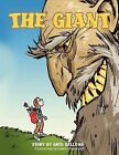 THE Giant by Greg Bellows (Paperback, 2011)