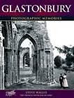 Glastonbury: Photographic Memories by Steve Wallis (Paperback, 2001)