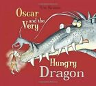 Oscar and the Very Hungry Dragon by Ute Krause (Paperback, 2015)