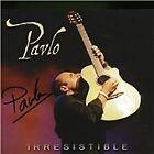 Pavlo - Irresistible (2013)
