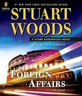 Foreign Affairs by Stuart Woods (CD-Audio, 2015)