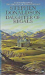 Daughter of Regals By  Stephen Donaldson. 9780006169857