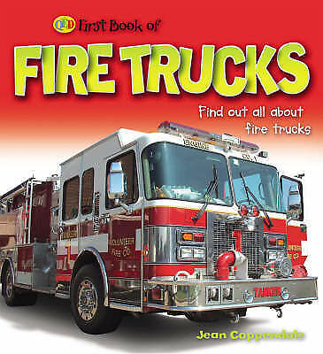 First Book of: Fire Trucks and Rescue Vehicles (QED First Book of S.), Jean Copp