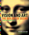 Vision and Art by Margaret S. Livingstone (Hardback, 2013)