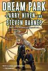 Dream Park by Larry Niven, Barnes, Niven, Steven Barnes (Paperback / softback)