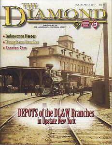The-Diamond-2nd-Qtr-2017-issue-of-the-ERIE-LACKAWANNA-Historical-Society-NEW