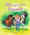Alles über meine Freunde (Ponys) (2012, Gebundene Ausgabe)