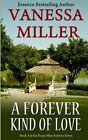 A Forever Kind of Love by Vanessa Miller (Paperback / softback, 2013)