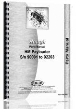 Parts Manual Hough Hm Pay Loader Sn 90000 92203