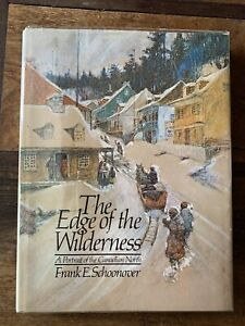 The Edge of the Wilderness Frank Schoonover Signed 2x 1st edition 1974 NF/VG w/p
