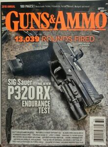 Details about Guns & Ammo 2018 Annual Sig Sauer P320 RX Endurance Test  Review FREE SHIPPING sb