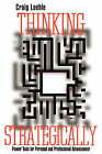 Thinking Strategically: Power Tools for Personal and Professional Advancement by Craig Loehle (Hardback, 1996)