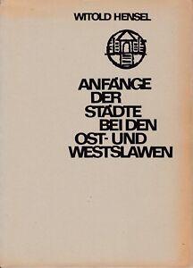 Und Westslawen 1967+139 Abbildungen/2faltblätter Antiquitäten & Kunst Anfänge Der Städte Bei Den Ost