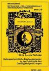 Heilsgeschichtliche Deutungsmuster in der Publizistik des Dreißigjährigen Krieges von Silvia Serena Tschopp (1991, Taschenbuch)
