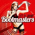 Let It Whip von Bootmasters (2012)