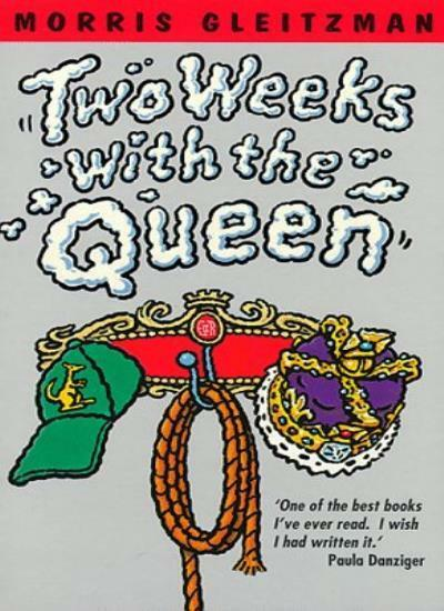 Two Weeks with the Queen (Piper) By Morris Gleitzman