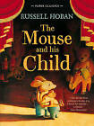 The Mouse and His Child by Russell Hoban (Paperback, 2015)