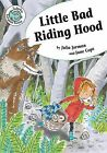 Little Bad Riding Hood by Julia Jarman, Jane Cope (Hardback, 2014)