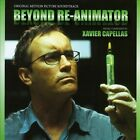 Beyond Re-Animator [Original Motion Picture Soundtrack] (CD, May-2013, Screamworks)